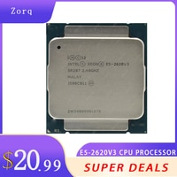 Intel Xeon E5 2620 V3 E5-2620 V3 procesador SR207 2,4 Ghz 6 Core 85W Sockel LGA 2011-3 CPU E5 2620V3
