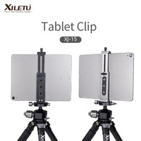 XJ-15 אוניברסלי אלומיניום סגסוגת Tablet טלפון Stand מחזיק קליפ חצובה מתכוונן סוגר עבור טלפונים ניידים Ipro טבליות 12.9in