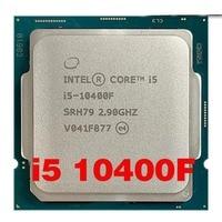 Intel Core i5-10400F i5 10400F 2.9 GHz Six-Core Twelve-Thread CPU Processor 65W LGA1200 Scoket
