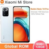 Globale ROM Xiaomi Redmi Hinweis 10 Pro Smartphone 6GB RAM 128GB ROM Dimensity 1100 Octa Core 64MP Triple kamera 5000mAh Batterie