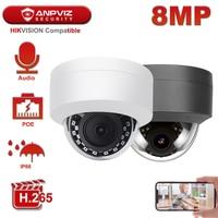 Anpviz 4K 8MP POE IP Kamera Dome Sicherheit Kamera Hikvision Kompatibel Outdoor Gebaut-in Mic Audio IP66 30m IR H.265 Danale