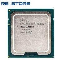 Verwendet Intel Xeon E5 2470v2 E5 2470 v2 2,4 GHz Zehn-Core Zwanzig-Gewinde CPU Prozessor 25M 95W LGA 1356