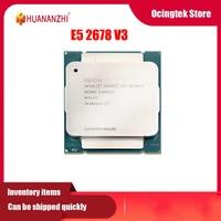 HUANANZHI Intel Xeon E5 2678 V3 CPU 2,5G LGA 2011-3 2678V3 PC desktop prozessor für X99 motherboard