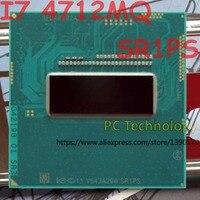 Original Intel Core I7 4712MQ SR1PS CPU I7-4712MQ prozessor 2,30 GHz-3,3 GHz L3 = 6 M Quad core freies verschiffen schiff heraus innerhalb 1 tag