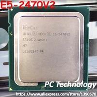 Original Intel Xeon prozessor E5-2470V2 2,40 GHz 10-Core 25MB E5-2470 V2 LGA1356 E5 2470V2 95W oem cpu freies verschiffen E5 2470 V2