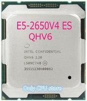 Original Intel Xeon ES Version QHV6 E5-2650V4 2,20 GHz 12-Core 30M E5 2650V4 FCLGA2011-3 105W freies verschiffen
