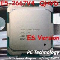 Original Intel Xeon ES E5-2667V4 E5 2667 V4 E5-2667 V4 QHVD 2,90 GHZ 8-Core 20M LGA2011-3 Prozessor freies verschiffen E5 2667V4